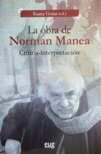 La obra de Norman Manea - Ioana Gruia