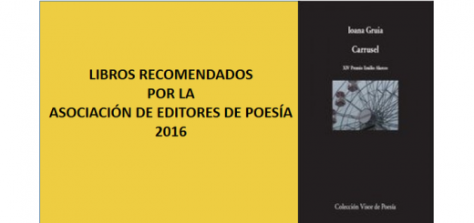 eventos La Asociación de Editores de Poesía recomienda 12 libros de poesía publicados en 2016, y en el sexto lugar Carrusel