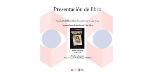 Feria de Madrid, Parque de El Retiro : presentación de El Expediente Albertina